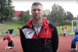 Marijampolės ekipos vyr. treneris P.Šakinis: važiuosime į Kiniją